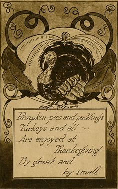 Pumpkin pies and puddings, turkeys and all are enjoyed at Thanksgiving by great and by small. #vintage #Thanksgiving #cards