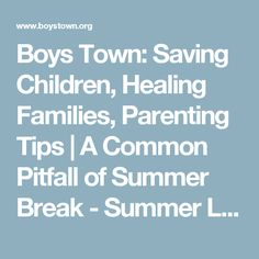 Boys Town: Saving Children, Healing Families, Parenting Tips |  	A Common Pitfall of Summer Break - Summer Learning Loss