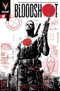 Bloodshot #1 (Valiant Entertainment - July 2012) Illustrator: David Aja