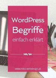 Wordpress Begriffe einfach erklärt | miss-webdesign.at