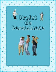 Inventer un personnage - French writing project
