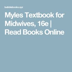 Myles Textbook for Midwives, 16e | Read Books Online