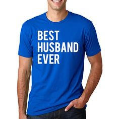 Newlywed? Oldlywed but still in love? This shirt is for you! Show the world you're the best husband in the world!