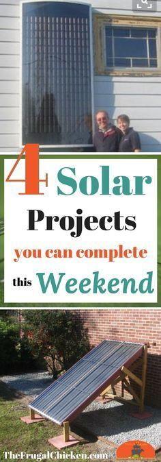 Getting excited about all the buzz about solar power? Here's 4 projects you can complete this weekend - you probably have most of these materials laying around!