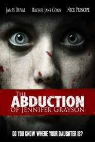 The Abduction of Jennifer Grayson 2017 Full Movie HD