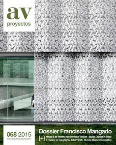 AV proyectos. Nº 68 - 2015.  Francisco Mangado. Sumario: http://www.arquitecturaviva.com/media/public/img/sumarios/avp/avp_68_sumario.pdf  Na biblioteca: http://kmelot.biblioteca.udc.es/record=b1318448~S1*gag