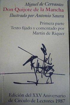 Libros de segunda mano: DON QUIJOTE DE LA MANCHA. 2 VOLUMENES. ILUSTRADO POR ANTONIO SAURA.XXV ANIV CIRCULO DE LECTORES 1987 - Foto 2 - 42648211