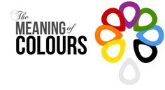 meaning of colors- share with Khadijah and Lindsay