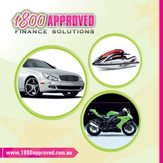 A budget tells us what we can't afford, but it doesn't keep us from buying it. We are happy to keep your dream alive of buying your favorite car, bike, jet ski which you always dreamt off. 1800Approved offers a range of tailored finance/loan to clients throughout Australia. http://1800approved.com.au/