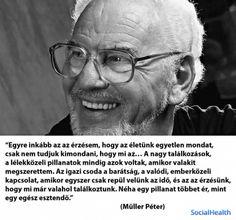 müller péter varázskő idézetek 40+ Best Müller Péter idézetek/ Müller Péter quotes images