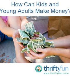 We have been getting a lot of requests from young folks looking for ways to make money before school starts. Here are some Brainstormed ideas for them by the ThriftyFun community.  What are your tips for what kids can do to make money? Post them below.