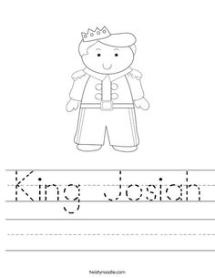 King Josiah Worksheet - Twisty Noodle- Great site to customize handwriting message