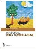 Psicologia della comunicazione: Amazon.it: Parisio Di Giovanni: Libri