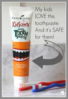Bye, Bye Colgate (which is all chemicals). My kids love this and I love it bc it's all natural. And it works!