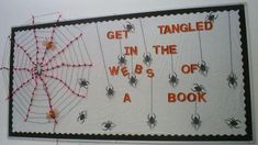 Library bulletin board for October JACKIE! Next year!  Let's throw some books in that web and we be money:)