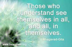 Aquellos que entienden se ven a si mismos en todo, y ven todo, dentro de sí mismos. #SOMOSUNO