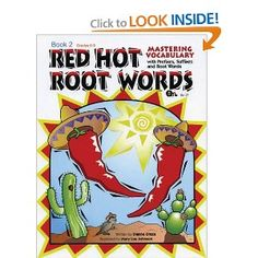 Red Hot Root Words: Mastering Vocabulary With Prefixes, Suffixes And Root Words (Book 2)
