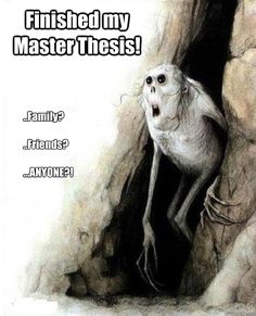 ..Family? ..Friends? ...ANYONE?! Finished my Master Thesis! - Mom Dad Friends - quickmeme