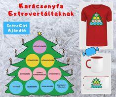 Ez a karácsonyfa póló minta olyan tulajdonságokat tartalmaz, amik az extrovertált típusú emberekre jobban jellemző. Találd meg Te is az erősségeidet! t-shirt design T Shirt Designs, Tee Shirt Designs
