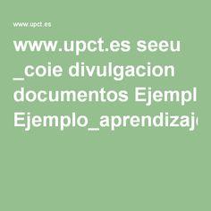 www.upct.es seeu _coie divulgacion documentos Ejemplo_aprendizaje_basado_en_proyectos.pdf