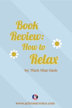 Book Review: How to Relax by Thich Nhat Hanh #stressrelief #chronicpain #relax