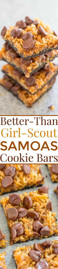 Better-Than-Girl-Sco Better-Than-Girl-Scout Samoas Cookie Bars - Resembles Samoas but BETTER! An Oreo crust topped with coconut chocolate chips and drenched in salted caramel! Chewy rich decadent and EASY! Baking Recipes, Cookie Recipes, Dessert Recipes, Bar Recipes, Recipies, Just Desserts, Delicious Desserts, Yummy Food, Yummy Treats