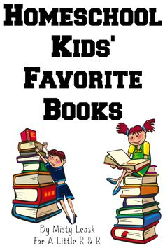 Here is a GIANT list of homeschool kids' favorite books! Preschool, K-3, Middle School and High School book recommendations!
