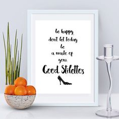 Instant Download Good Stilettos Wall Art Be by BubblewaterDesigns