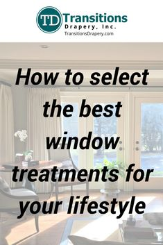 Five functions of window treatments to fit your home and lifestyle.  #windowtreatments #lifestyle #home #children #pets