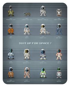 Suit up for Space! Space suits past, present, and future as pixel sprites.