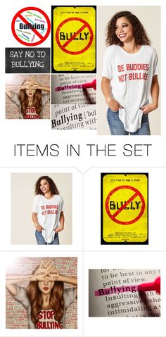 """SAY NO TO BULLYING - BY CASSIDY"" by the-polyvore-police ❤ liked on Polyvore featuring art, Polyvorepolice, PKP, HSH and hatehasnohomehere"