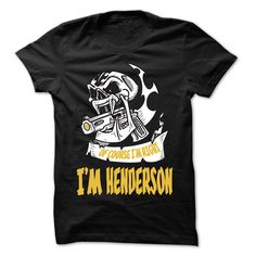 Of Course I Am Right I Am HENDERSON ... - 99 Cool Name Shirt ! - T-Shirt, Hoodie, Sweatshirt