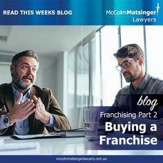 Before you take the plunge into buying a franchise business there are some must dos. The first on the list is to educate yourself about what you are really getting into. Franchise Agreement, Business Advisor, Franchise Business, Lawyers, Knowledge, Education, Digital, Reading, Blog