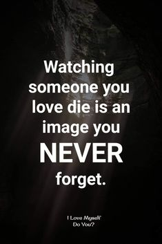 Love Me Do, Missing You So Much, Lao Tzu Quotes, Remembering Dad, Grieving Mother, Never Forget You, Broken Heart Quotes, Special Words, Love Me Quotes