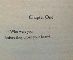 Before heartbreak