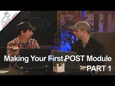 Making your first POST Module, PART 1 - YouTube