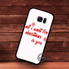 All I Want Is You Christmas Greeting - Samsung Galaxy S7 S6 S5 Note 7 Cases & Covers