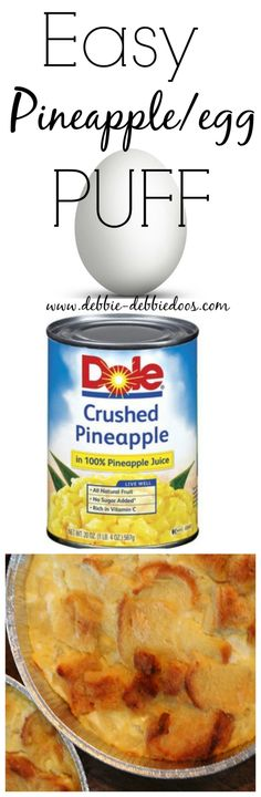Easy Pineapple egg puff casserole #debbiedoos