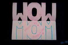 """""""Wow Mom""""! Happy Mother's day!"""