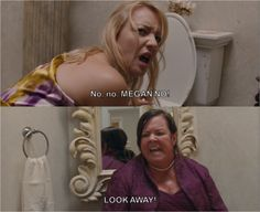 Don't look at me!! Bridesmaids----one of my favorite parts of the movie,,so funny