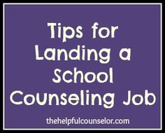 10 Tips for Landing a School Counseling Job « The Helpful Counselor