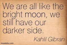 Quotes of Kahlil Gibran Kahlil Gibran, Khalil Gibran Quotes, Favorite Quotes, Best Quotes, Life Quotes, Awesome Quotes, Motivational Quotes, Inspirational Quotes, Powerful Words