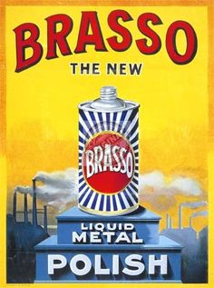 Vintage Adverts ..Brasso for all the brass ornaments.