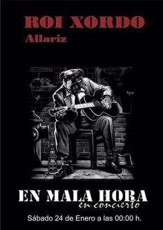 En mala hora en Café Cultural Roi Xordo, Allariz (Ourense) music musica concerto concierto