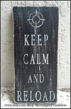 Hey, I found this really awesome Etsy listing at https://www.etsy.com/listing/177672245/keep-calm-and-reload-keep-calm-leo