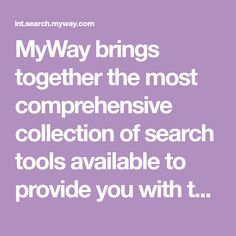 MyWay brings together the most comprehensive collection of search tools available to provide you with the information you need when you need it Open Pinterest, Log In To Pinterest, Pinterest For Business, Pinterest Crafts, Pinterest Images, Microsoft Word 2007, Interactive Network, Search Tool, Creating A Business