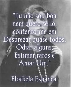 -Florbela Espanca / Fathi Up Quotes, Quotes And Notes, Words Quotes, Best Quotes, Life Quotes, Sayings, Feelings Words, Quote Board, How To Be Likeable