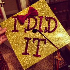 """I Did It"" Graduation Cap Decorations"