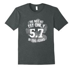 Funny 40th Dog Years Birthday T-Shirt Retro 40 Year Old Gift