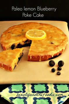 Paleo Lemon Blueberry Poke Cake | Gluten free, paleo & low carb version. beautyandthefoodie.com